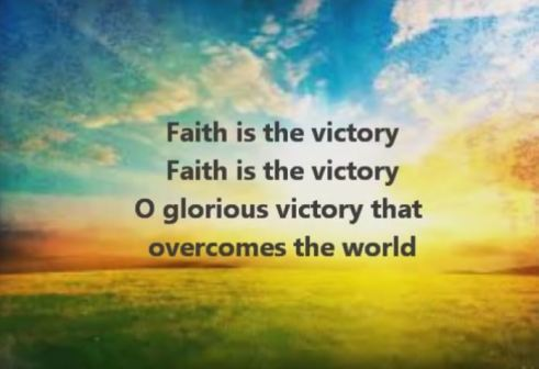 Faith is the Victory (2)