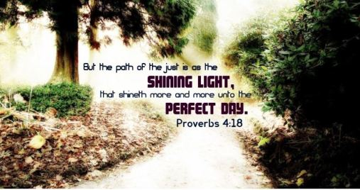 Proverbs 4_18 The Path of the Just